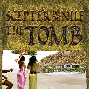 'Scepter of the Nile: The Tomb'
